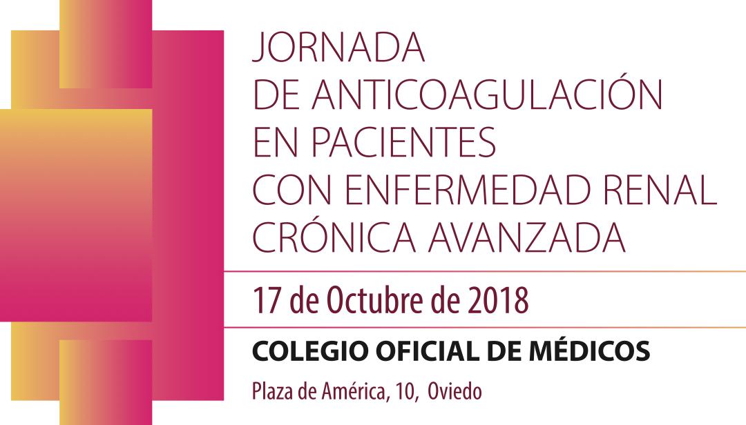 JORNADAS DE ANTICOAGULACIÓN EN PACIENTES CON ENFERMEDAD RENAL CRÓNICA AVANZADA