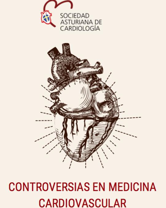 CONTROVERSIAS EN MEDICINA CARDIOVASCULAR